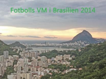 Fotbolls VM i Brasilien